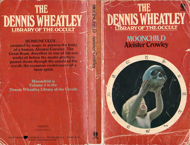 Aleister Crowley, Moonchild, Dennis Wheatley Library of the Occult, Volume 3